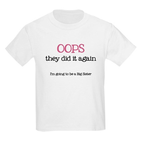Oops Big Sister - T-Shirt