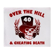 40th Birthday Cheating Death Throw Blanket