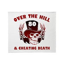 80th Birthday Cheating Death Throw Blanket