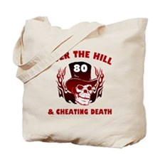 80th Birthday Cheating Death Tote Bag