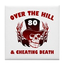 80th Birthday Cheating Death Tile Coaster