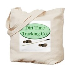 Dirt Time Tracking Company Tote Bag