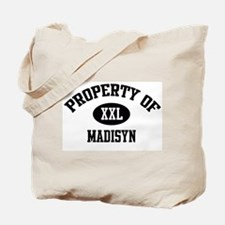 Property of Madisyn Tote Bag