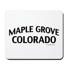 Maple Grove Colorado Mousepad