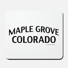 Maple Grove Colorado Mousepad
