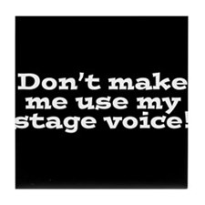 Stage Voice Tile Coaster