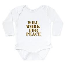 Will work for Peace Long Sleeve Infant Bodysuit