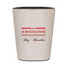 One Awesome Big Brother Shot Glass