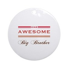 One Awesome Big Brother Ornament (Round)