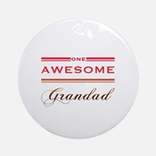 One Awesome Grandad Ornament (Round)