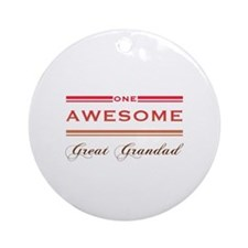 One Awesome Great Grandad Ornament (Round)