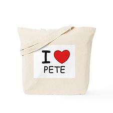I love Pete Tote Bag