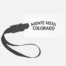 Monte Vista Colorado Luggage Tag