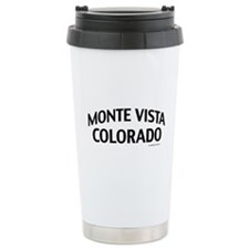 Monte Vista Colorado Travel Mug