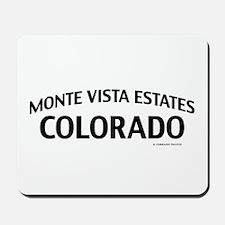 Monte Vista Estates Colorado Mousepad
