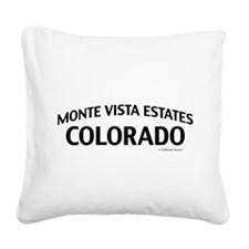 Monte Vista Estates Colorado Square Canvas Pillow