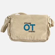 ITS AN OT THING (BLUE) Messenger Bag