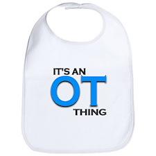ITS AN OT THING (BLUE) Bib