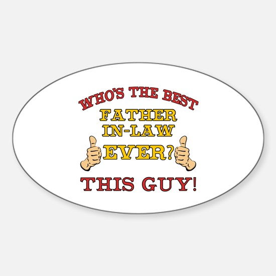 Best Father-In-Law Ever Sticker (Oval)