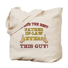 Best Father-In-Law Ever Tote Bag