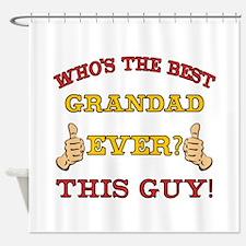 Best Grandad Ever Shower Curtain