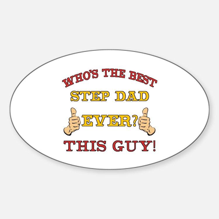 Best Step Dad Ever Sticker (Oval)