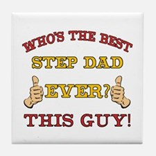 Best Step Dad Ever Tile Coaster
