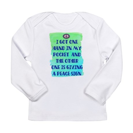 ONE HAND IN MY POCKET Long Sleeve Infant T-Shirt