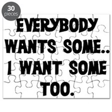 EVERYBODY WANTS SOME Puzzle
