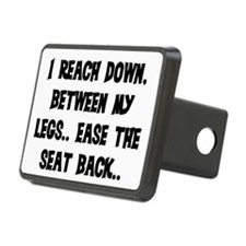 REACH DOWN BETWEEN MY LEGS Hitch Cover