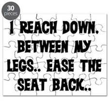 REACH DOWN BETWEEN MY LEGS Puzzle