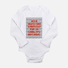 DAZED AND CONFUSED Long Sleeve Infant Bodysuit
