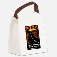 THE ROAD YOU'RE ON.. Canvas Lunch Bag