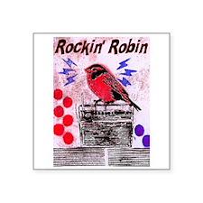 "ROCKIN' ROBIN Square Sticker 3"" x 3"""