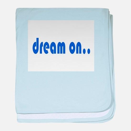 DREAM ON baby blanket