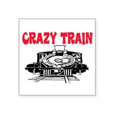 "CRAZY TRAIN Square Sticker 3"" x 3"""