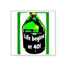 """LIFE BEGINS AT 40 #2 Square Sticker 3"""" x 3"""""""