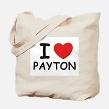 I love Payton Tote Bag