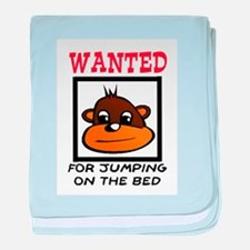 WANTED: JUMPING ON THE BED baby blanket
