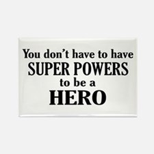 Be A Hero Rectangle Magnet