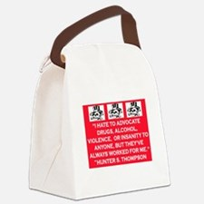 HUNTER S. THOMPSON QUOTE Canvas Lunch Bag