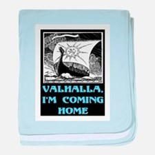 VALHALLA, I'M COMING HOME baby blanket