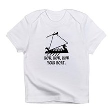 ROW, ROW, ROW YOUR BOAT Infant T-Shirt