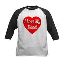 I Love My Dobe! Tee