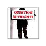 QUESTION AUTHORITY Square Sticker 3