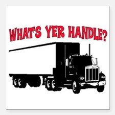 "WHAT'S YER HANDLE?? Square Car Magnet 3"" x 3"""
