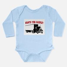 WHAT'S YER HANDLE?? Long Sleeve Infant Bodysuit