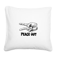 PEACE OUT Square Canvas Pillow