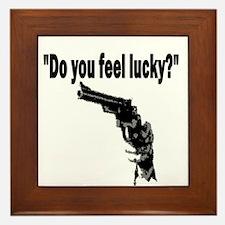 DO YOU FEEL LUCKY (GUN) Framed Tile