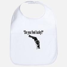 DO YOU FEEL LUCKY (GUN) Bib